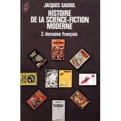 Histoire de la science-fiction moderne - 2 : Domaine français (Jacques Sadoul) - Science Fiction