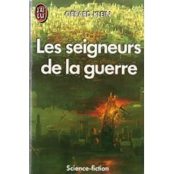 Les Seigneurs de la guerre (Gérard KLEIN) - Science Fiction
