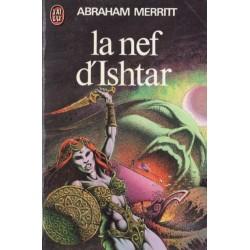 La Nef d'Ishtar (Abraham MERRITT) - Science Fiction