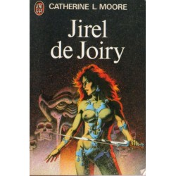 Jirel de Joiry (Catherine L. MOORE) - Science Fiction