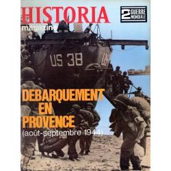 Historia Magazine 2e Guerre Mondiale n° 74 - Débarquement en Provence (août-septembre 1944)