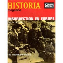 Historia Magazine 2e Guerre Mondiale n° 67 - Insurrection en Europe (avril-mai 1944) - Les maquis en France