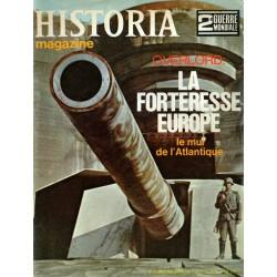 Historia Magazine 2e Guerre Mondiale n° 65 - OVERLORD : La Forteresse Europe - Le mur de l'Atlantique