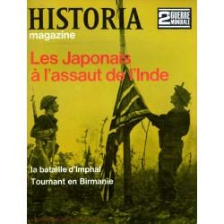 Historia Magazine 2e Guerre Mondiale n° 63 - Les Japonais à l'assaut de l'Inde - La Bataille d'Imphal - Tournant en Birmanie