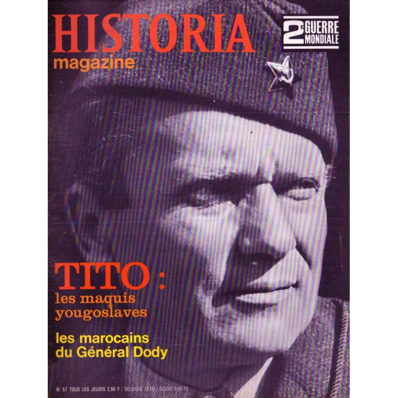Historia Magazine 2e Guerre Mondiale n° 57 - TITO : les maquis yougoslaves