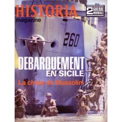 Historia Magazine 2e Guerre Mondiale n° 54 - Débarquement en Sicile - La Chute de Mussolini