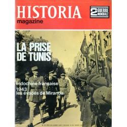 Historia Magazine 2e Guerre Mondiale n° 49 - La Prise de Tunis - Indochine française - 1943 les évadés de Miranda