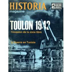 Historia Magazine 2e Guerre Mondiale n° 45 - TOULON 1942, l'invasion en zone libre - La Guerre en Tunisie