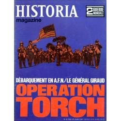 Historia Magazine 2e Guerre Mondiale n° 44 - Opération TORCH, débarquement en Afrique Française du Nord