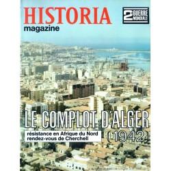 Historia Magazine 2e Guerre Mondiale n° 43 - Le Complot d'Alger (1942)
