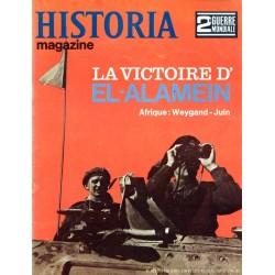 Historia Magazine 2e Guerre Mondiale n° 42 - La Victoire d'EL-ALAMEIN - Afrique : Weygand - Juin