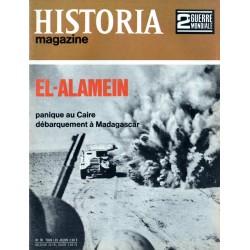 Historia Magazine 2e Guerre Mondiale n° 39 - EL-ALAMEIN - Panique au Caire - Débarquement à Madagascar
