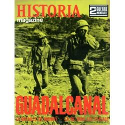 Historia Magazine 2e Guerre Mondiale n° 36 - GUADALCANAL