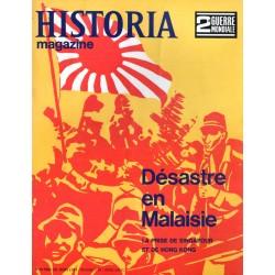 Historia Magazine 2e Guerre Mondiale n° 29 - Désastre en Malaise - La Prise de Singapour et de Hong Kong