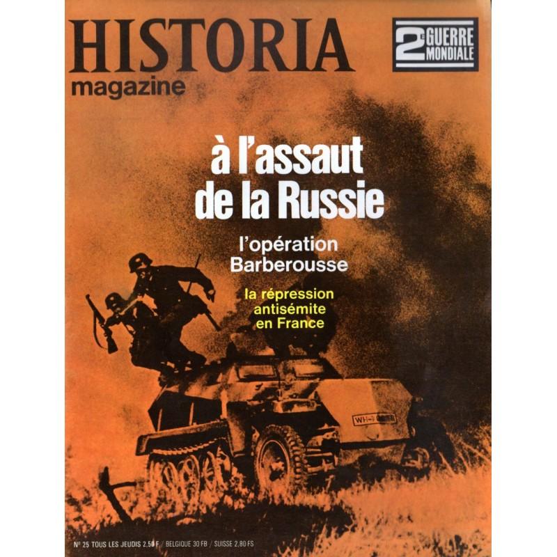 Historia Magazine 2e Guerre Mondiale n° 25 - A l'assaut de la Russie, l'opération Barberousse