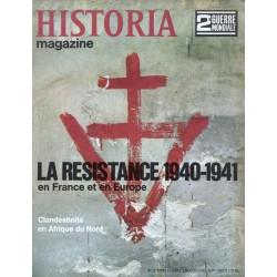 Historia Magazine 2e Guerre Mondiale n° 22 - La Résistance 1940-1941 en France et en Europe