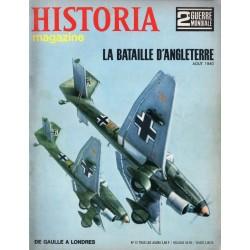Historia Magazine 2e Guerre Mondiale n° 12 - La Bataille d'Angleterre - De Gaulle à Londres