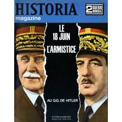 Historia Magazine 2e Guerre Mondiale n° 10 - Le 18 juin, l'Armistice - Au Q.G. de Hitler