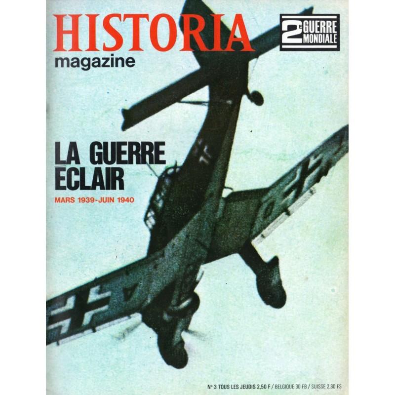 Historia Magazine 2e Guerre Mondiale n° 3 - La Guerre Éclair (Mars 1939 - Juin 1940)