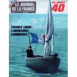 Le Journal de la France (de l'occupation à la libération) n° 116 - France Libre : L'aventure commence