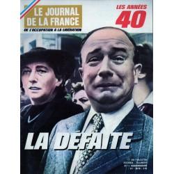 Le Journal de la France (de l'occupation à la libération) n° 110 - La Défaite