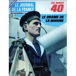 Le Journal de la France (de l'occupation à la libération) n° 107 - Le Drame de la Marine