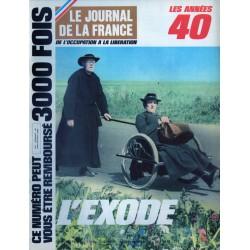 Le Journal de la France (de l'occupation à la libération) n° 100 - L'Exode