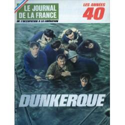 Le Journal de la France (de l'occupation à la libération) n° 99 - Dunkerque