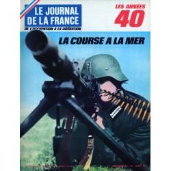 Le Journal de la France (de l'occupation à la libération) n° 98 - La Course à la Mer