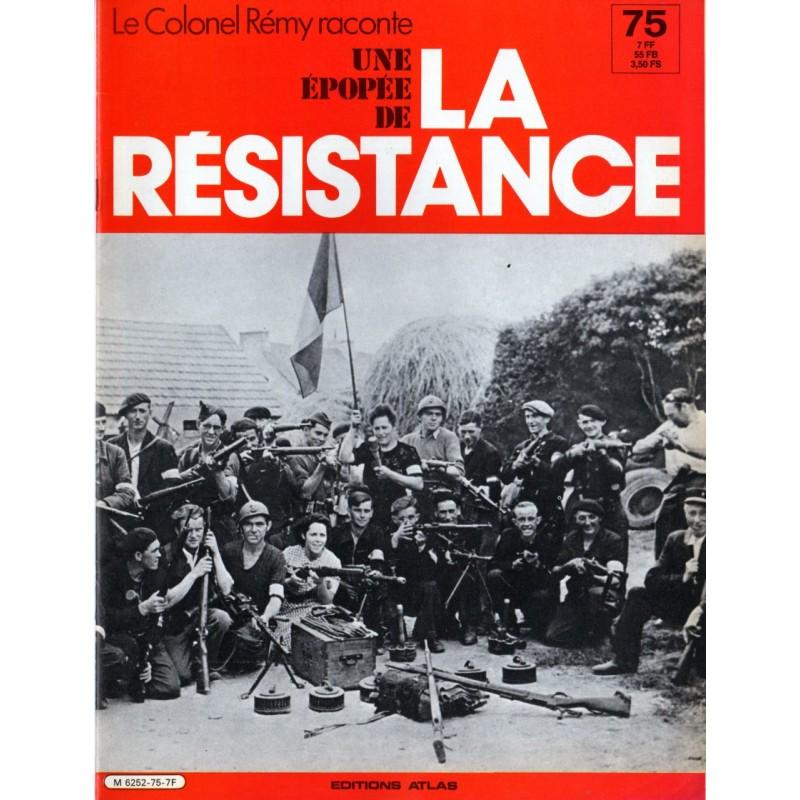 Le Colonel Rémy raconte Une Épopée de la Résistance n° 75 - Sur les pas de Leclerc
