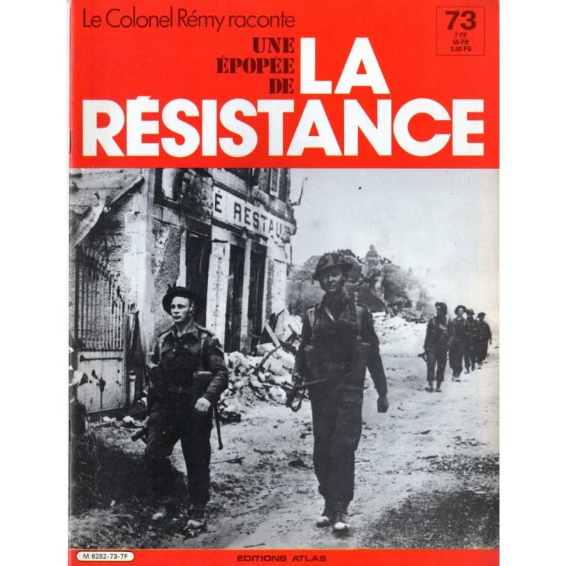 """Le Colonel Rémy raconte Une Épopée de la Résistance n° 73 - Avec """"les bérets verts"""""""