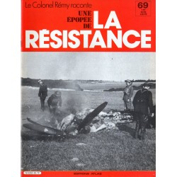 """Le Colonel Rémy raconte Une Épopée de la Résistance n° 69 - Du groupe """"Alsace"""" au groupe """"Normandie-Niemen"""""""
