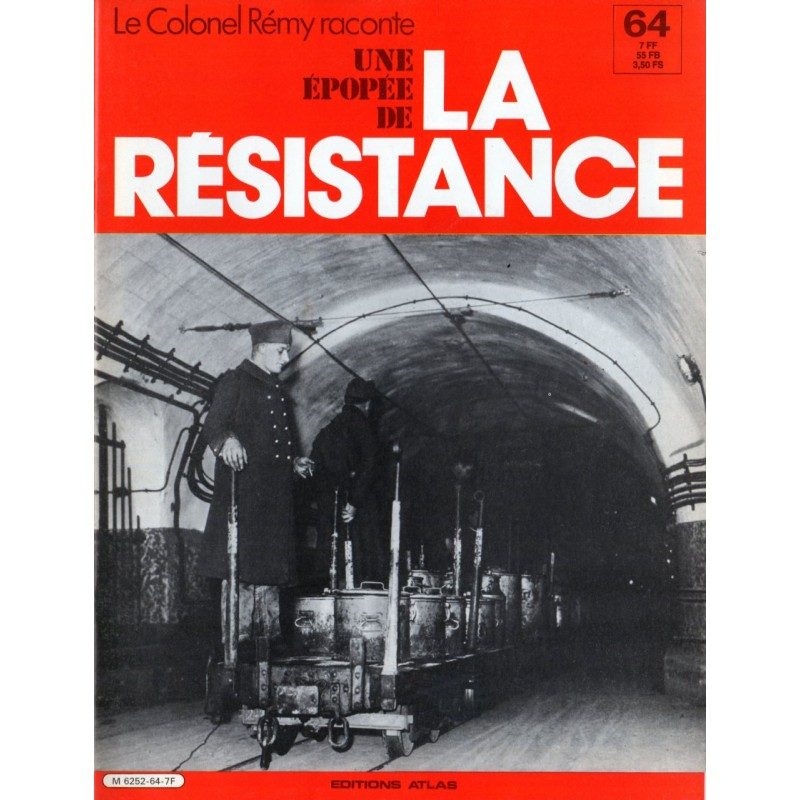 Le Colonel Rémy raconte Une Épopée de la Résistance n° 64 - Sur la Ligne Maginot