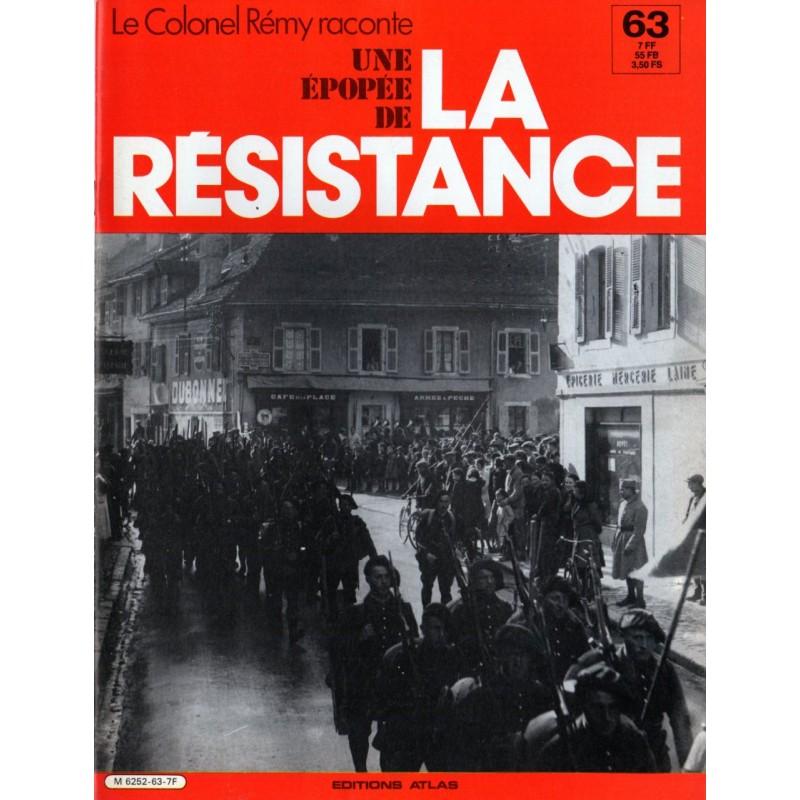 Le Colonel Rémy raconte Une Épopée de la Résistance n° 63 - Avec l'Armée des Alpes