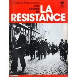 Le Colonel Rémy raconte Une Épopée de la Résistance n° 46 - Quatre ans après l'appel du 18 juin