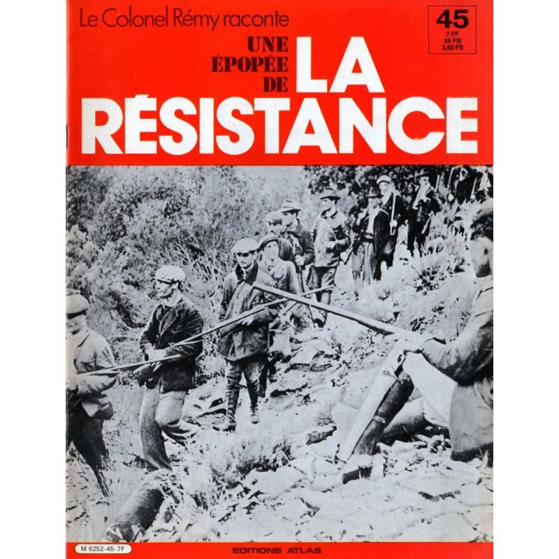 Le Colonel Rémy raconte Une Épopée de la Résistance n° 45 - Gendarmes courageux : la brigade de Bletterans