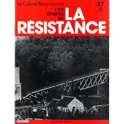 Le Colonel Rémy raconte Une Épopée de la Résistance n° 37 - Les Chemins de la Liberté