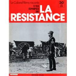 Le Colonel Rémy raconte Une Épopée de la Résistance n° 30 - La passion d'agir : Une évasion sensationnelle