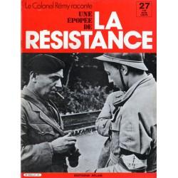 Le Colonel Rémy raconte Une Épopée de la Résistance n° 27 - Les audacieux : A la frontière belge