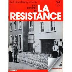 Le Colonel Rémy raconte Une Épopée de la Résistance n° 24 - Été 1942 : Les saints et les anges