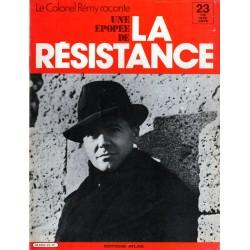 Le Colonel Rémy raconte Une Épopée de la Résistance n° 23 - Un héros, des inconnus : Les Dames de Villevieux