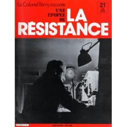 """Le Colonel Rémy raconte Une Épopée de la Résistance n° 21 - Le """"Funkspiel"""" : Avec la Vieille Garde"""
