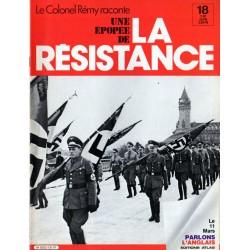 Le Colonel Rémy raconte Une Épopée de la Résistance n° 18 - Les délations : L'instrument de justice