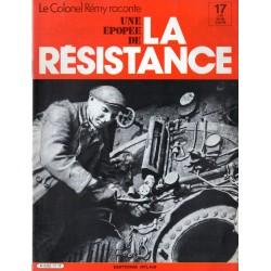 Le Colonel Rémy raconte Une Épopée de la Résistance n° 17 - Les vétérans : Un vieux de la vieille