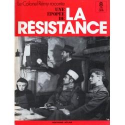 """Le Colonel Rémy raconte Une Épopée de la Résistance n° 8 - Réseau et Maquis : """"Le Général de Gaulle, c'est quelqu'un!.."""""""