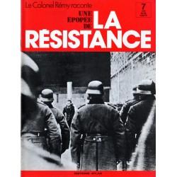 Le Colonel Rémy raconte Une Épopée de la Résistance n° 7 - Premières filières : Rendez-vous au Soldat Inconnu