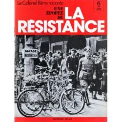 """Le Colonel Rémy raconte Une Épopée de la Résistance n° 6 - Novembre 1940 : """"Qu'avons-nous à perdre ?"""""""