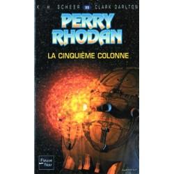 Perry Rhodan n° 99 - La Cinquième colonne (K.H. Scheer & Clark Darlton) Science-fiction