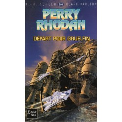Perry Rhodan n° 206 - Départ pour Gruelfin (K.H. Scheer & Clark Darlton) Science-Fiction