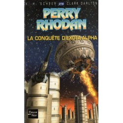 Perry Rhodan n° 218 - La Conquête d'Exota-Alpha (K.H. Scheer & Clark Darlton) Science-Fiction